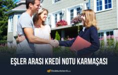 Eşler Arası Kredi Notu Karmaşası